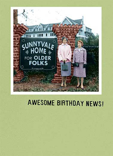 Sunnyvale Funny Birthday Card Fabulous Friends  Your room's ready!