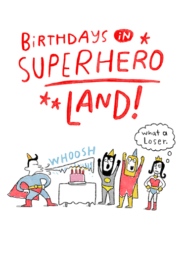 "Superhero Birthdays Funny Birthday  For Kids Send a wish with this funny ""Superhero Land"" Birthday card or Ecard to put a smile on someone's face today."