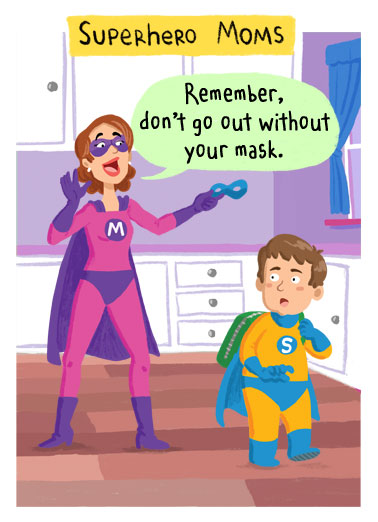 Superhero Moms Funny Essential Worker Card  An illustration of a superhero mom telling her son to put his mask on. | quarantine social distancing coronavirus virus social distance distancing face mask superhero hero kitchen covid illustration mom child illustration cartoon super happy birthday grab Grab your mask and have a SUPER Birthday!
