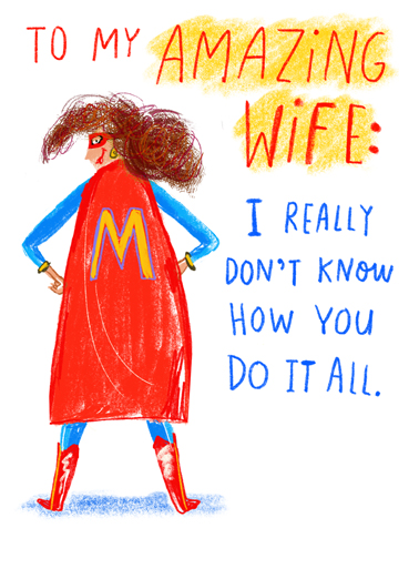 "Superhero Wife Funny Mother's Day  For Wife ""Superhero Mom"" Ecard by CardFool.com.  Send this fun Mother's Day Ecard to your wife to celebrate all of her super efforts!  Just know that we all think you're SUPER! Happy Mother's Day"