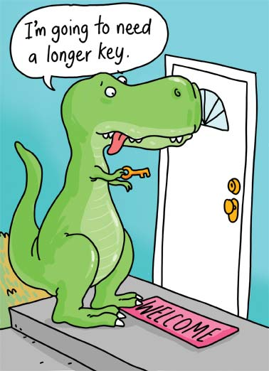 T-Rex key Funny Congratulations Card  A T-Rex trying to put a key into a lock but is unable to because of its short arms. | T-Rex key house cartoon illustration buy realtor lock home new dinosaur business Congrats on the new house!