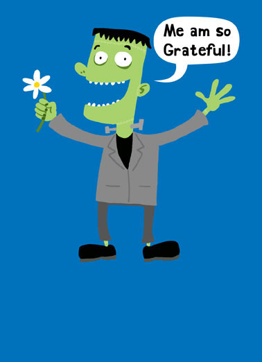 Funny For Anyone Card  Frankenstein's Monster holding flower on Thank You greeting card | frankenstein, monsters, marry shelley, gothic, horror, movie, thanks, creature, You deserve a visit from Thankenstein's Monster!