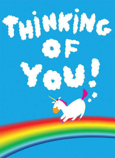 Thinking of You Funny For Any Time Card   Is sweeter than Unicorn Toots