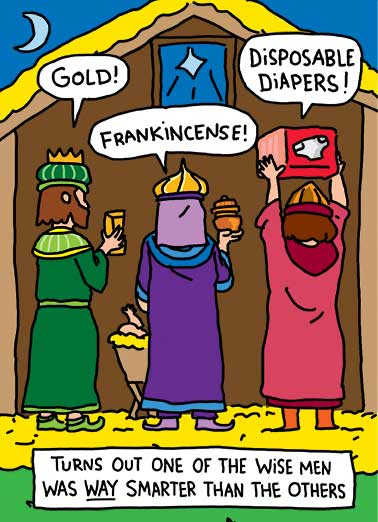 Funny Christmas Card  The three wise men deliver gifts to baby | jesus cartoon illustration baby diapers gold frankincense smart smarter barn animals christmas gifts presents Mary manger ,