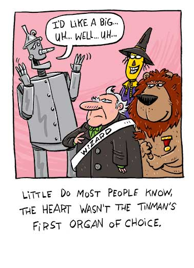 Tin Man's Organ Funny Valentine's Day  Cartoons Say Happy Valentine's Day with this funny wizard of oz greeting card, Free postage on this funny tin man greeting card, Happy Valentine's Day from the Bottom of my Heart