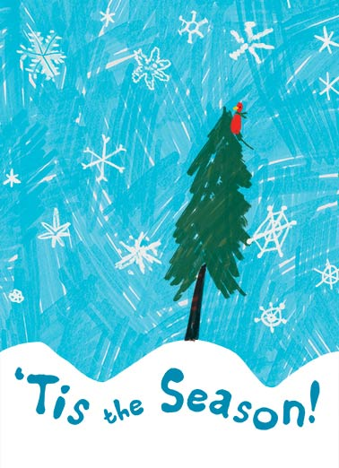 Tis the Season Tree Funny Christmas  Christmas Wishes Bird in Christmas Tree | Cute, bird, snow, landscape, holiday, sweet, drawing, painting, snow, winter, wonderland, season, cardinal, flakes, evergreen Warmest Christmas Wishes