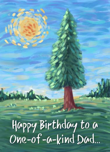 Dad's Birthday Tree Funny One from the Heart Card Birthday Happy Birthday to a one-of-a-kind dad, say happy birthday with this heartfelt painting of a tree on a greeting card, send your dad a heartfelt birthday card, As a Dad, you stand out.