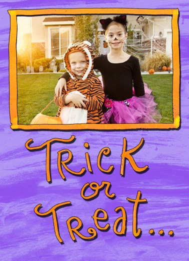 Trick or Treat Funny Halloween Card For Kid Put your kids' photo in this cute Add-Your-Own-Photo Halloween design | funny, cute, costumes, trick or treat, Halloween, kids, fun, parents, outfits, spooky