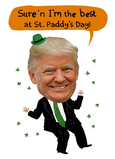Trump Blarney Funny St. Patrick's Day   President Trump the Leprechaun | Best, St. Patrick's Day, paddy, irish, fun, drinking, blarney, political, humor, green, cute  It wouldn't be St. Patrick's Day, without a little BLARNEY!