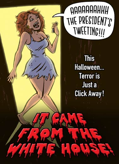President Horror Funny President Donald Trump Card Halloween Horror Poster parody President Trump twitter | cheesy, horror, slasher, donald, scary, scarry, Internet, phone, online, tweet, feed,  Happy Halloween