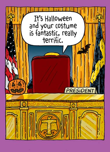 Oval Office Halloween Funny President Donald Trump Card Halloween President Donald Trump sitting in the White House Oval Office on Halloween Greeting Card. | Everyone else? Total losers! Sad.