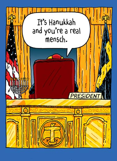 Trump Oval Office Hanukkah Funny Hanukkah   President Donald J. Trump sitting in the oval office with a menorah saying you are a great mensch on a greeting card | Everyone else? Total losers, sad!