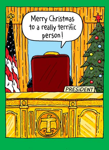Christmas Oval Office Funny Christmas Card  President Donald Trump wishing you a merry christmas funny greeting card | politics, political, funny, joke, jokes, funny, lol, haha, cartoon, comic, webcomic, meme, trump, drumpf, don, donny, potus, president, pres, white house, washington, dc, congress, tree, lights, presents, santa, gifts   Everyone else? Total losers. Sad!
