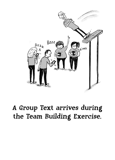 Trust Fall Funny Boss's Day Card Cartoons A text comes in during the group team-builder.  Funny office fun to send to coworkers and clients.  (blank inside)