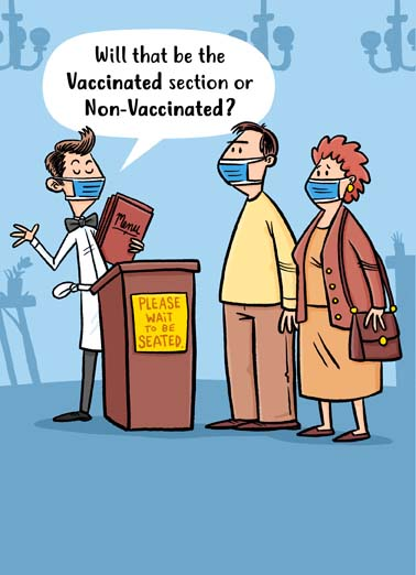 Vaccinated or Non Funny Birthday Card Vaccine Couple at a restaurant is asked for vaccinated section or non-vaccinated section in this funny cartoon on a birthday card, Hope you're in a good place on your Birthday.