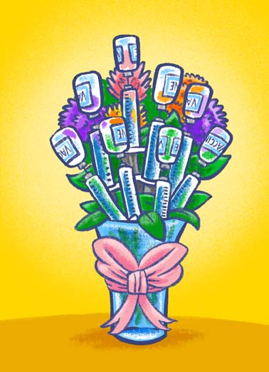 Vaccine Bouquet Funny Birthday Card  The perfect birthday bouquet is a covid-19 vaccine on this funny birthday greeting card, Found you the perfect bouquet for your Birthday!