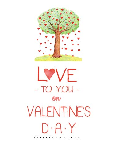 Val Love Tree Funny Valentine's Day Card  Heartfelt Valentine's Day Wishes | tree, watercolor, sweet, hearts  ...and every day.