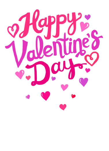 Valentine Lettering Funny Valentine's Day  Sweet Send this sweet Valentine's Day Ecard to the love of your life, and we'll include a free printout! Wishing you a sweet & wonderful day!