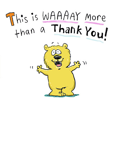 Waaaay More Funny 5x7 greeting Card Hug cartoon illustration bear hug fold middle smile thanks thank you happy cute fun more It's a hug that folds in the middle!