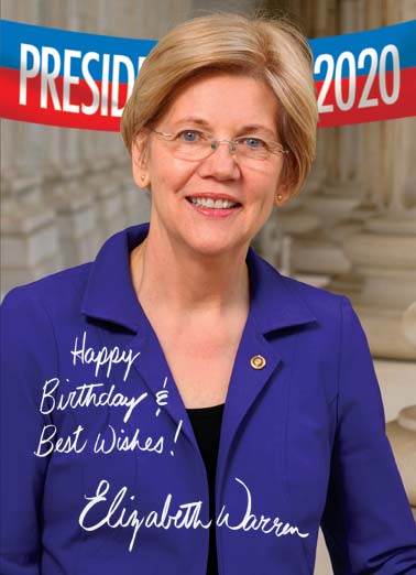 Warren Autograph  Funny Political  Hillary Clinton A picture of presidential candidate Elizabeth Warren with a signature that gives 'best wishes'. | Elizabeth Warren president presidential political white house oval office 2020 election electoral college republican democrat vote elect woman female  (And you thought getting older was all we had to worry about.)
