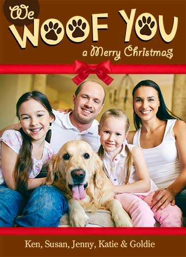 We Woof You Funny Christmas Card Add Your Photo