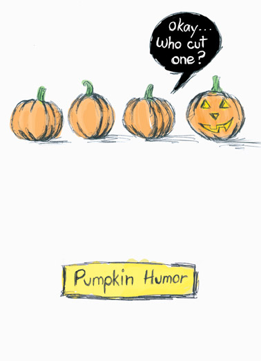 Who Cut One Funny Cartoons  Halloween Pumpkin humor | funny, fart, gas, toot, cut one, pumpkins, halloween, lol