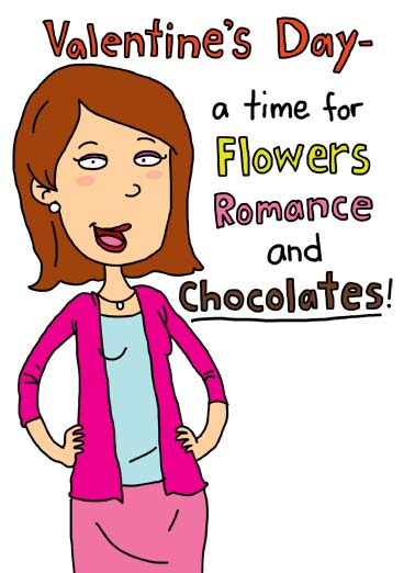 Who Needs Funny Kevin Card Valentine's Day Woman talk about what to expect on valentine's day | cartoon illustration woman spokes flowers romance chocolate box valentine valentine's day need love heart hearts smile cute  on second thought, who needs flowers and romance