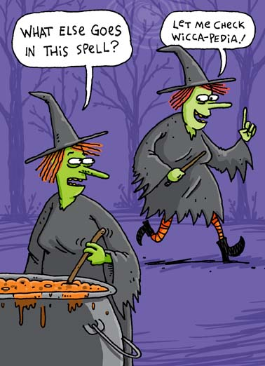 Wicca-pedia Funny Halloween  Funny two witches need to check wiccapedia to finish their spell on this funny halloween greeting card, say happy halloween with this hilarious greeting card featuring to witches working on a spell, the perfect halloween greeting card for someone who loves witches, Wicca, spells, Wikipedia,  Hope your Halloween is the definition of fun!