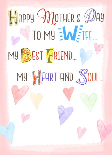 Wife Friend Heart Soul Funny Mother's Day  For Wife   You are my everything!