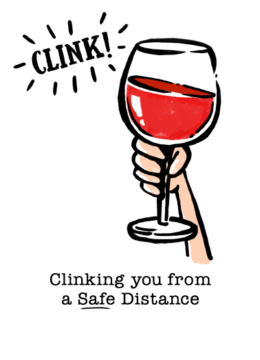 Wine Clink Distance Funny Birthday  Funny   Wish I could be there to clink in person!
