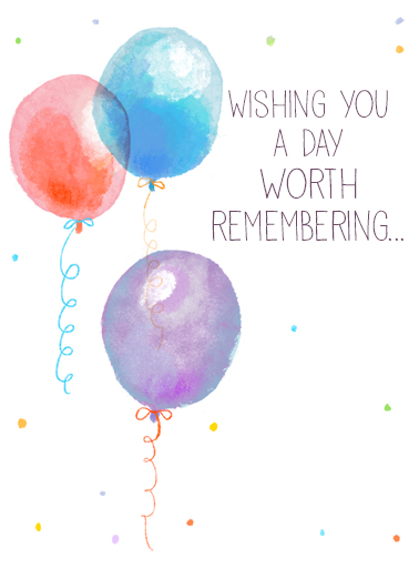"Wishing You Balloons Funny One from the Heart   Send a wish with this celebratory ""Wishing You Balloons"" Birthday card or Ecard to put a smile on someone's face today... and we'll include Free first-class postage on all printed cards and a free printout link on all Ecards that arrive instantly.  ...And a year worth celebrating! Happy Birthday"