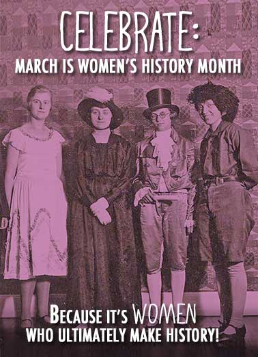 Women's History Funny For Us Gals Card   (blank inside)