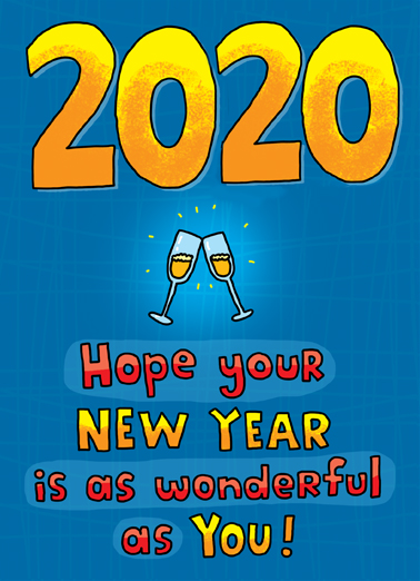 Wonderful 2020 Funny Happy Holidays   Two champagne glasses toasting wishing you a happy New Year. | 2019 new year happy champagne drink midnight toast  Happy New Years