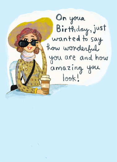 "Wonderful and Amazing Funny Birthday Card For Her Send a wish with this funny ""Wonderful and Amazing"" Birthday card or Ecard to put a smile on someone's face today... and we'll include Free first-class postage on all printed cards and a free printout link on all Ecards that arrive instantly.  And on my Birthday, you better say it to me!"