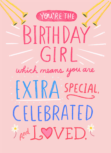 "You Are Birthday Girl Funny Birthday Card For Her Send a smile with this sweet ""You're the Birthday Girl"" card or Ecard to put a smile on her face today... and we'll include Free first-class postage on all printed cards and a free printout link on all Ecards that arrive instantly.  Today and Every Day."