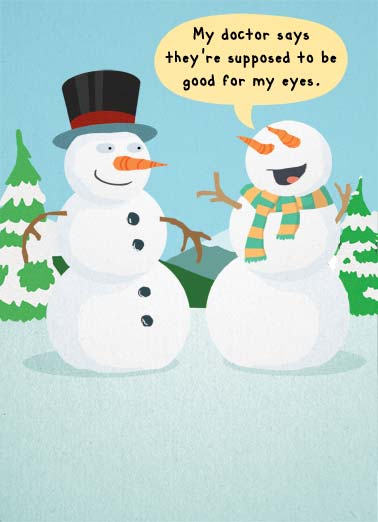 Your Sights (H) Funny Cartoons Card Happy Holidays A snowman put carrots into his eye sockets because he heard they were good for his eyes. | holiday snowman snow carrot carrots good eyes cartoon illustration top hat magic scarf  Hope you set your sights on a wonderful holiday season.