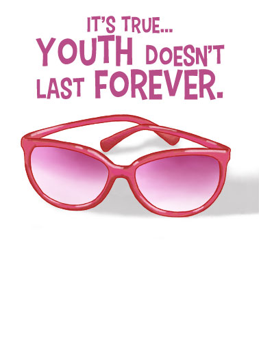 Youth Doesn't Last Funny Birthday Card For Her Send someone a fabulous personalized greeting card just in time for their birthday! |Youth doesn't last but fabulous is forever happiest enjoy celebration party friendship  Fortunately for us, fabulous does!