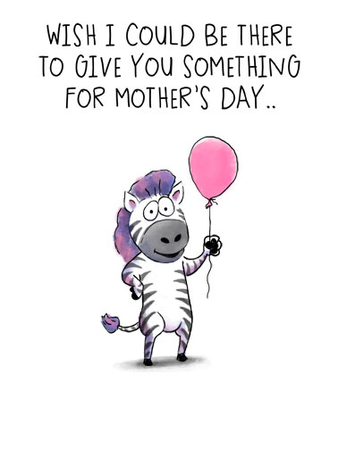 Zebra MD Funny Mother's Day  For Any Mom A Big Hug Mother's Day Wish  ...A BIG HUG from Me!
