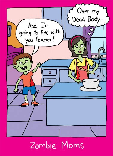 Zombie Moms Funny Mother's Day  From Son zombie mom and her zombie child.