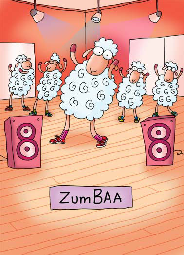 Zumbaa Funny Wishes Card Funny sheep baa cartoon illustration zumba work out music sheer shear lights dance workout fun party class best ever Hope this birthday WORKS OUT to be the best ever!