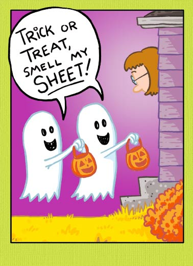 Trick or Sheet Funny Cartoons  Halloween  Hope your Halloween is a sheetload of fun!